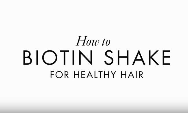 Biotin shake for healthy hair